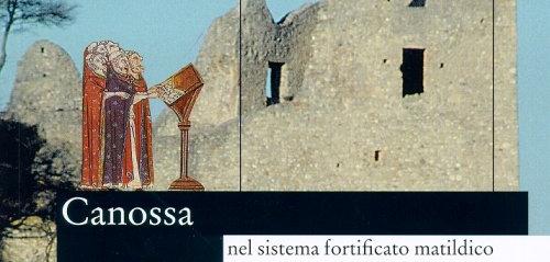 2002 Canossa nel sistema fortificato matildico
