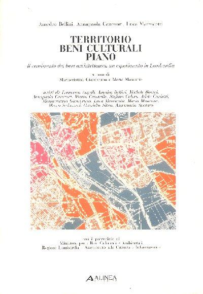 1995 Territorio Beni Culturali Piano. La catalogazione dei beni architettonici: un esperimento in Lombardia